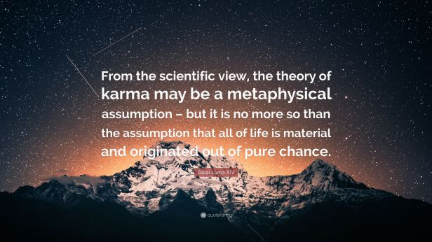3688518-Dalai-Lama-XIV-Quote-From-the-scientific-view-the-theory-of-karma.jpg
